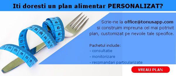 Iti doresti un plan alimentar PERSONALIZAT?